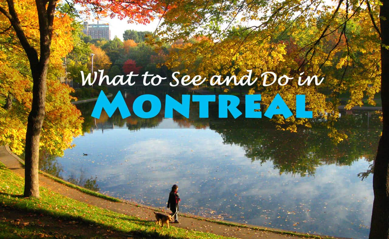 A Guide on What to See and Do in Montreal