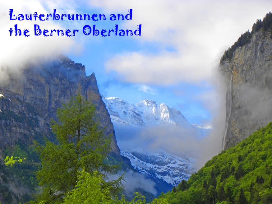 Lauterbrunnen and the Berner Oberland, Switzerland