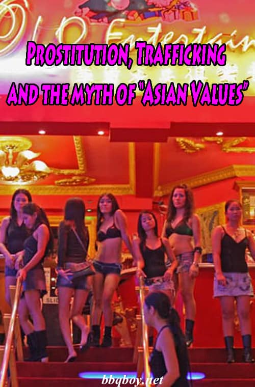 Prostitution Trafficking and the myth of Asian Values