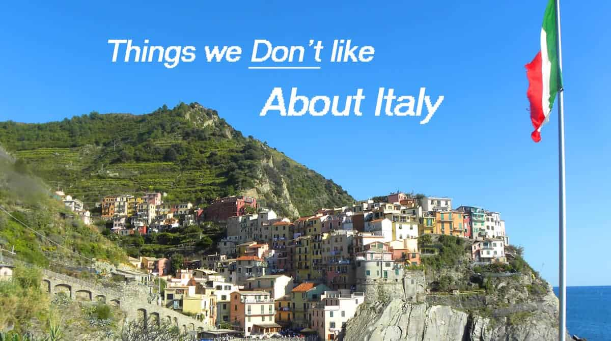 remembering the things we don't like about Italy