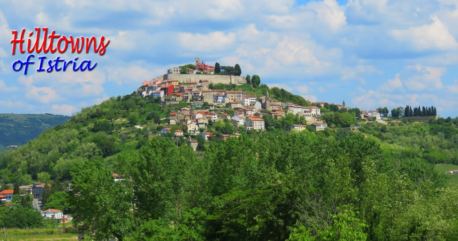The Hilltowns of Istria