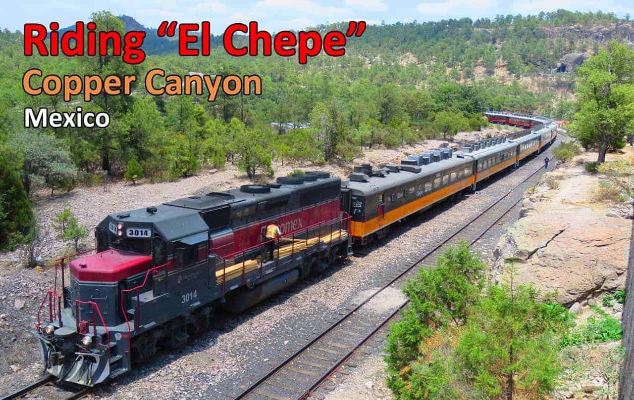 Why riding El Chepe through Copper Canyon is just mind-blowingly amazing