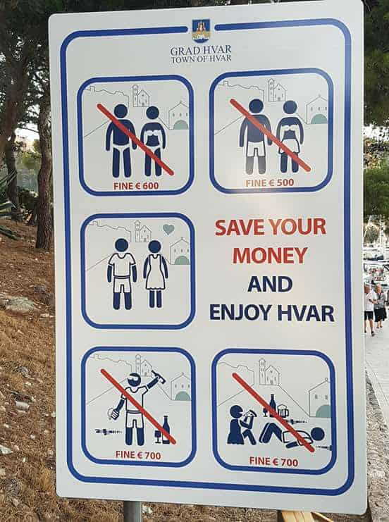 bad tourist behaviour signs in Hvar, Croatia. Tourism and when the locals hate you.