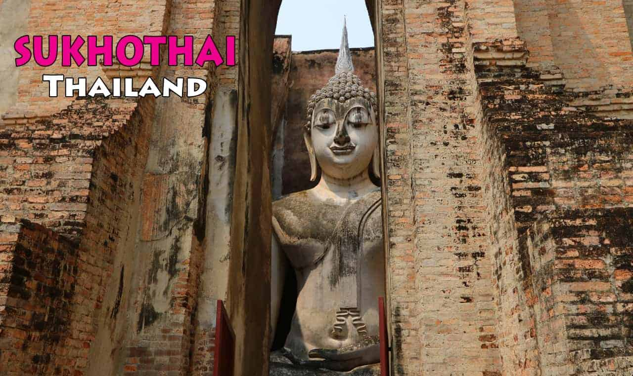 Sukhothai Historical Park Itinerary: What you should See and How much time  you should Spend