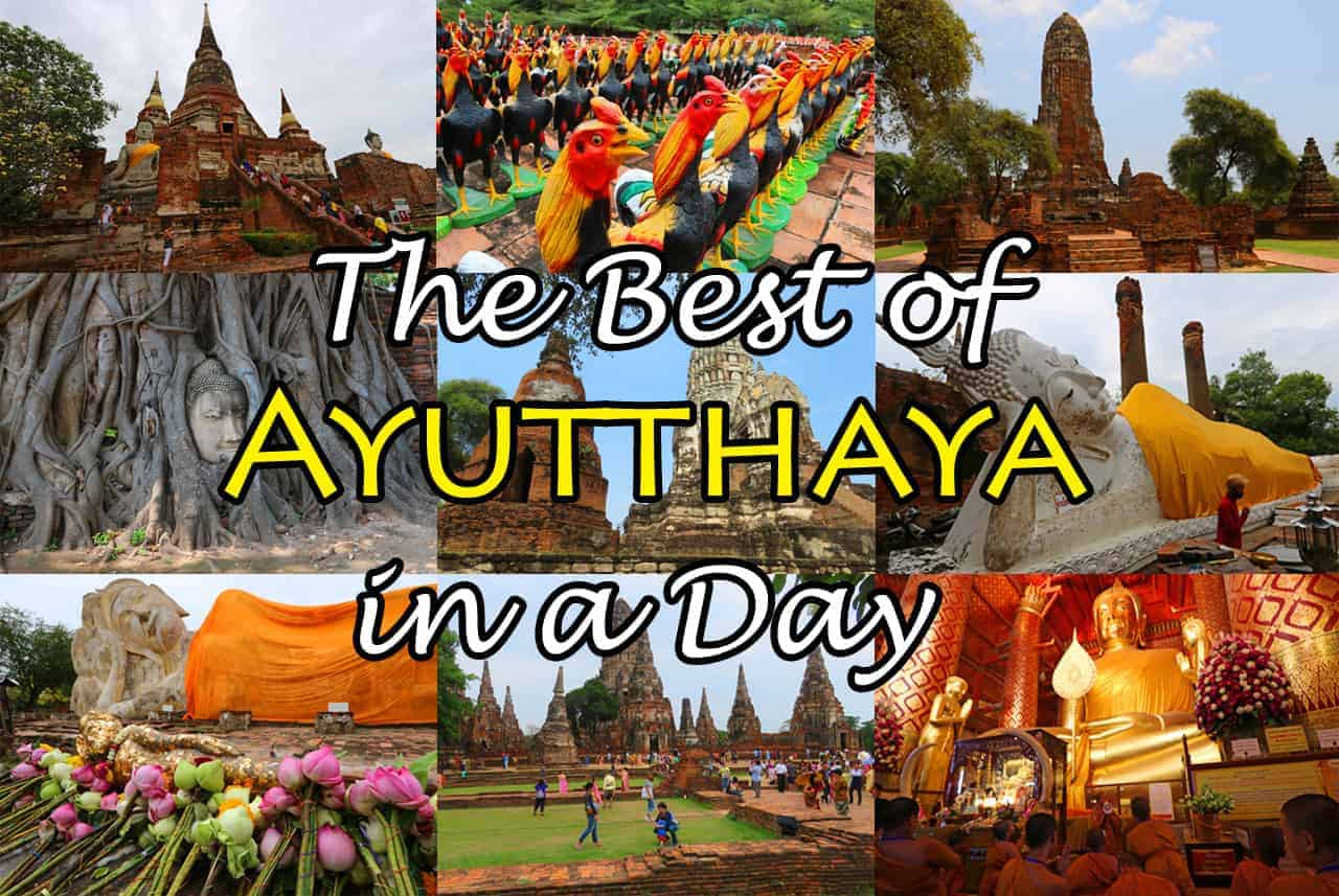 The Best of Ayutthaya in a Day