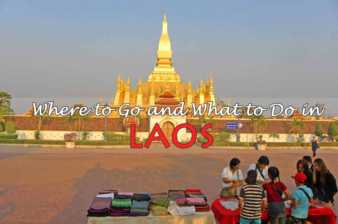 Laos Travel Guide: Where to Go and What to Do