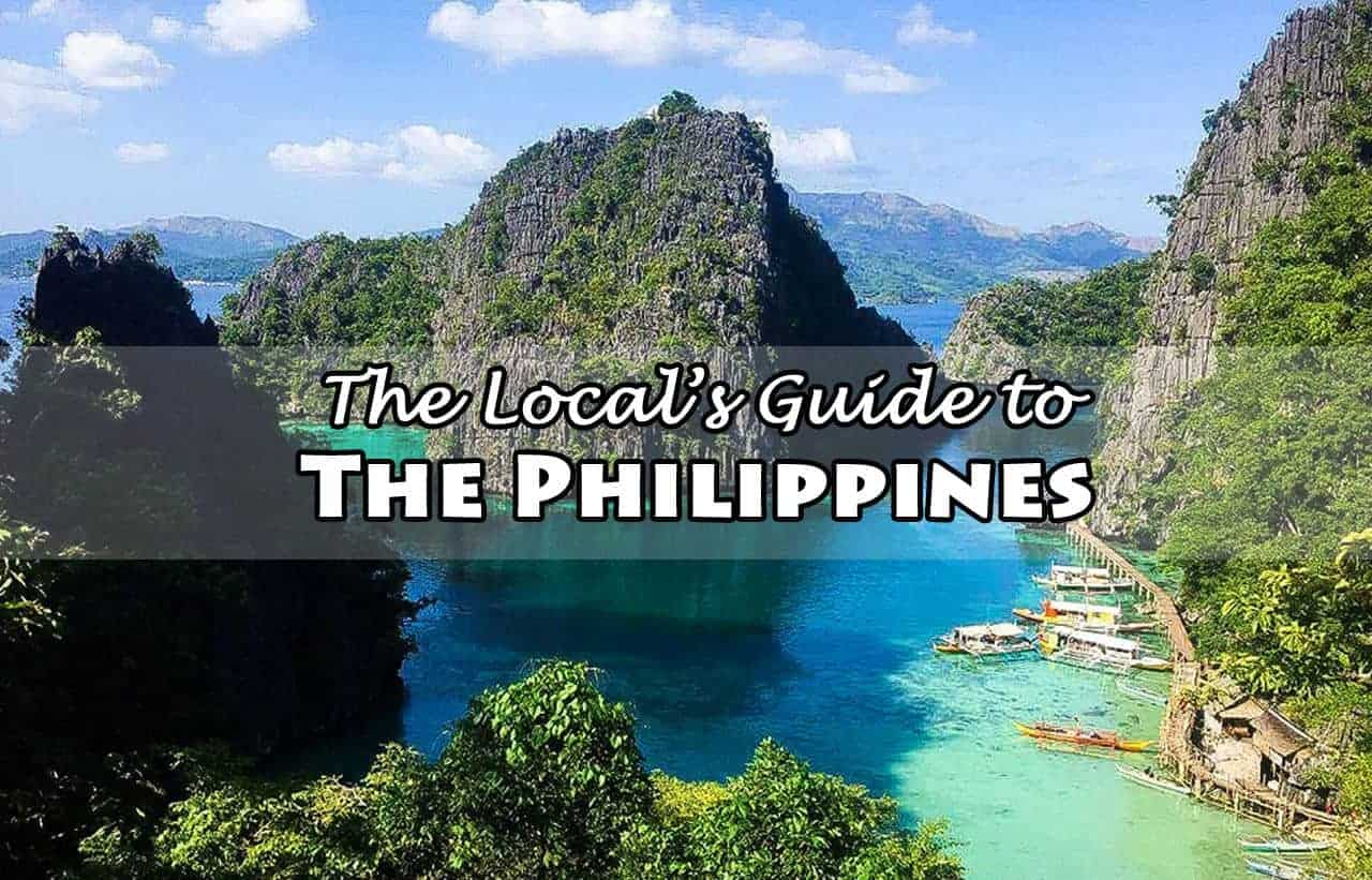 the local s guide to the philippines covering places you have to visit