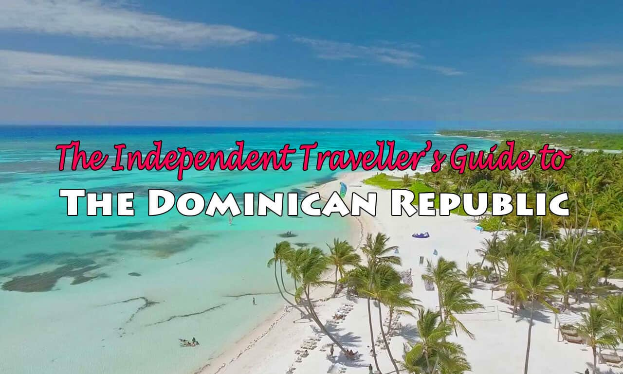 The Independent Traveller's Guide to the Dominican Republic
