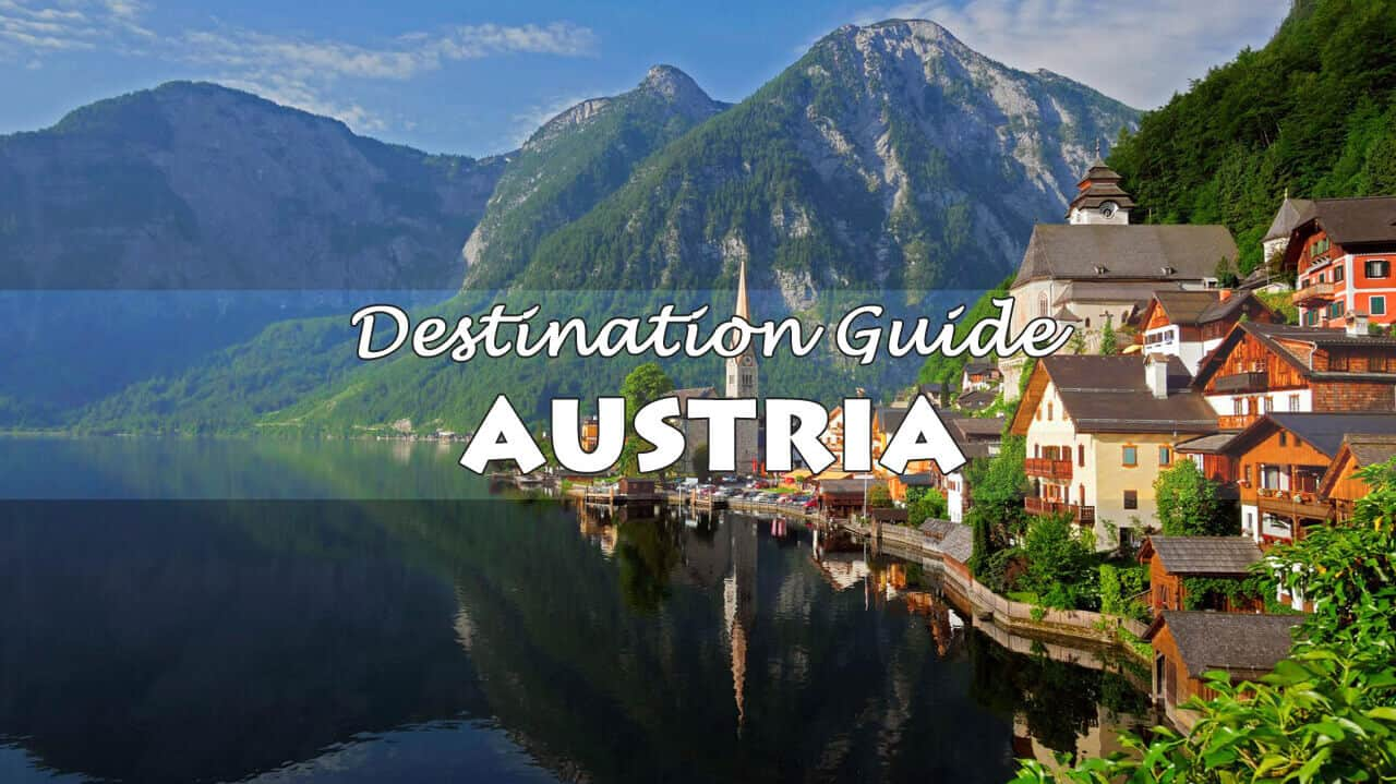 Austria Travel Guide: Where to Go and What to See