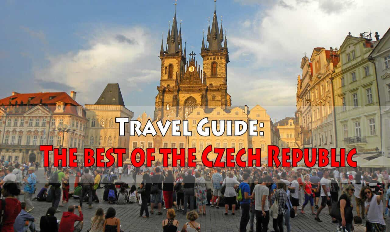 Travel Guide: The Best of the Czech Republic