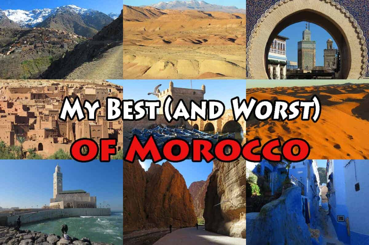 My Best (and worst) of Morocco