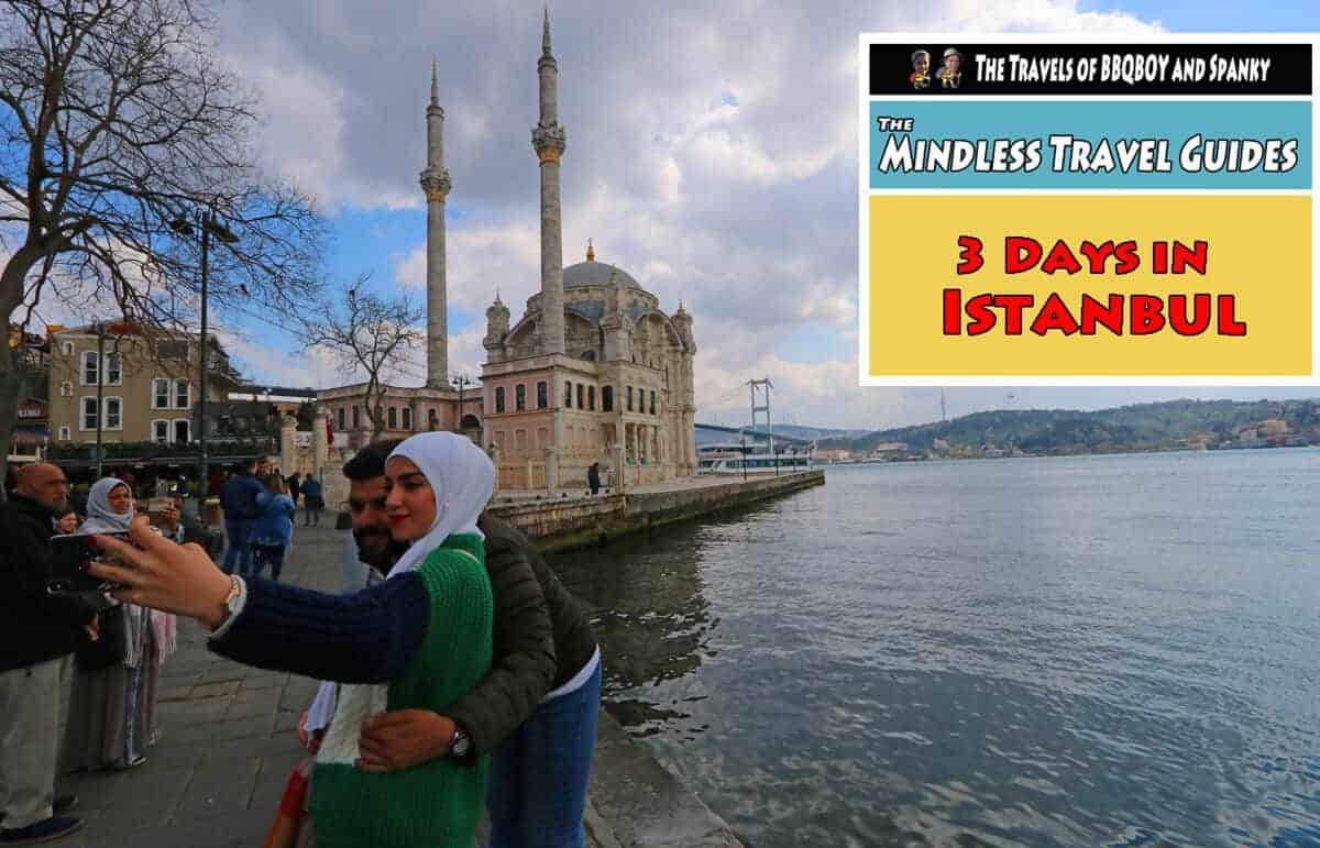3 Days in Istanbul. The Mindless Travel Guides