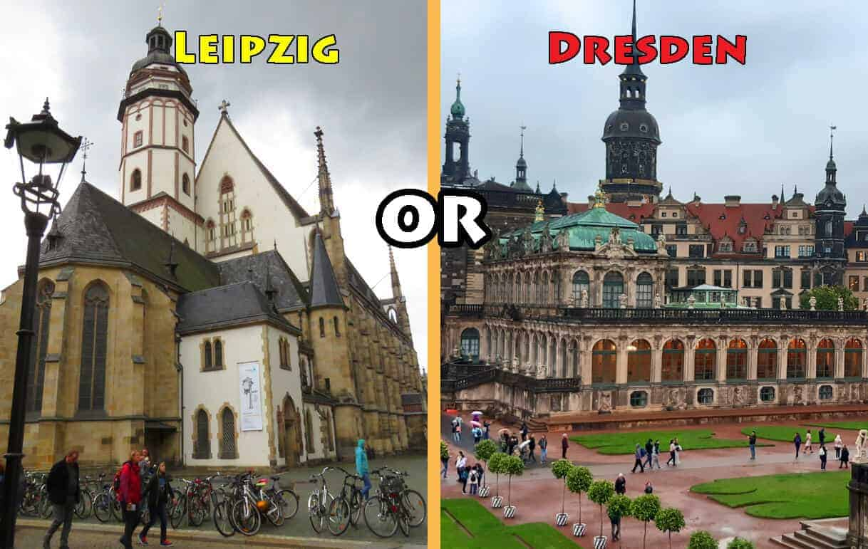 Which city to Visit: Leipzig or Dresden?