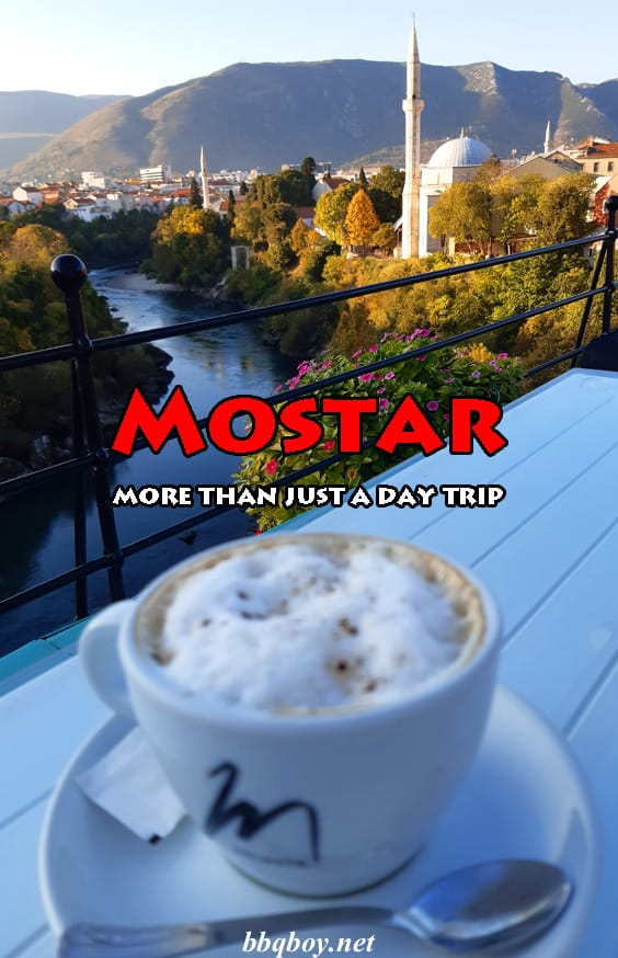 Why Mostar needs more than just a day trip