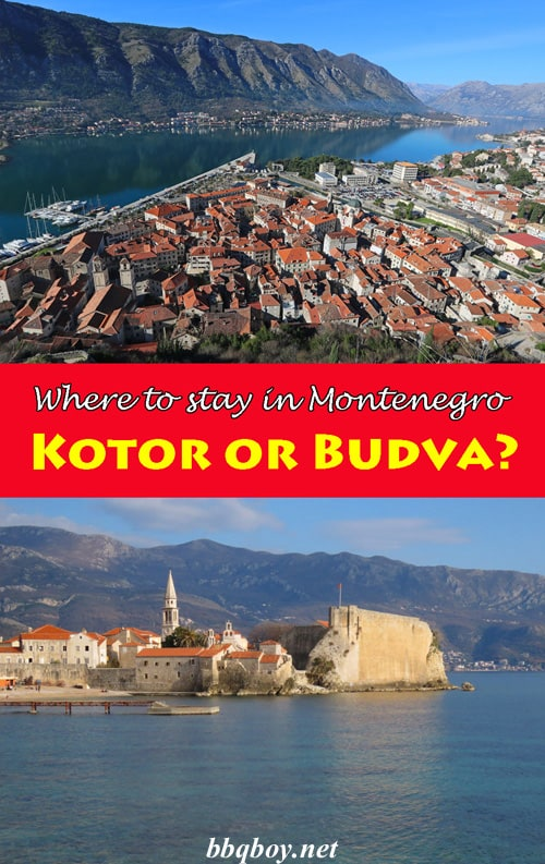 Where to stay in Montenegro: Kotor or Budva?