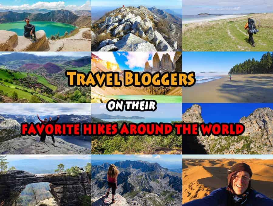 Travel Bloggers on their favorite hikes around the world