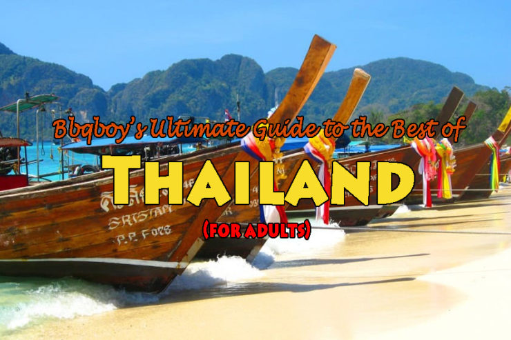 Bbqboy's Ultimate Guide to the Best of Thailand (for adults)