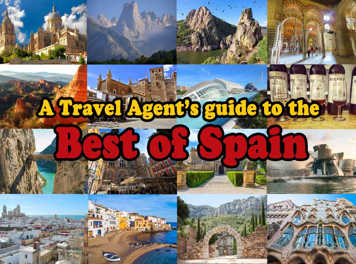 A Travel Agent's guide to the Best of Spain